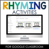Digital Rhyming Activities Google Classroom™/Slides™