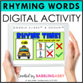 Digital Rhyming Words Activity Google Slides™ Seesaw™ for