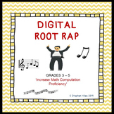 Digital Root Rap Presentation: Grades 3 & Up!