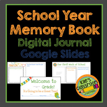 Digital School Year Memory Book - Google Slides