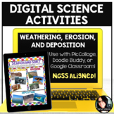 Digital Science Activities Weathering, Erosion, and Deposi