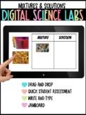 Digital Science Labs: Edible Mixtures & Solutions