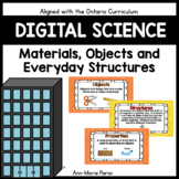 Digital Science:  Materials, Objects and Everyday Structur