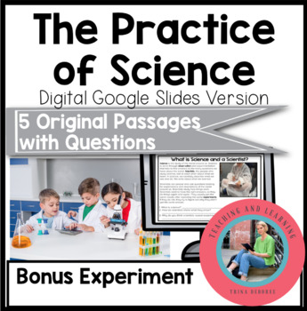 The Practice of Science {Google Slides}: Paperless Science Reading Comprehension