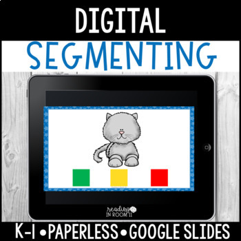 Digital Segmenting: Paperless Phonological Awareness Activity