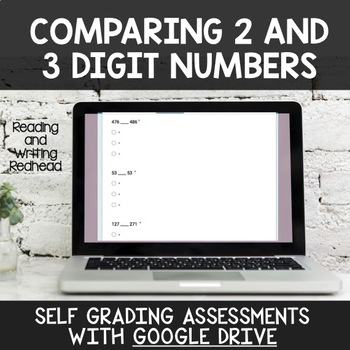 Digital Self Grading Comparing 2 and 3 Digit Numbers Assessments for Google