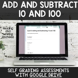 Digital Self Grading Adding and Subtracting 10/100 Assessm