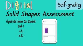 Digital, Self Grading Assessment for Solid Shapes