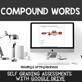Digital Self Grading Compound Words  Assessments for Google Drive