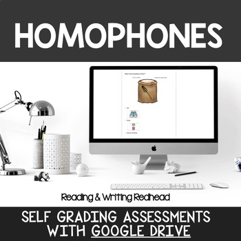 Digital Self Grading Homophones Assessments for Google Drive