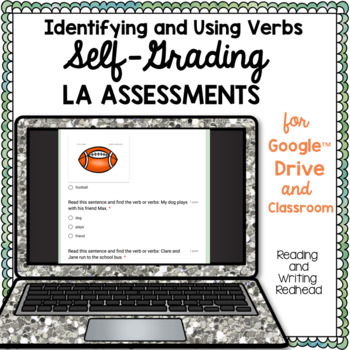 Digital Self Grading Identifying and Using Verbs Assessments for Google Drive