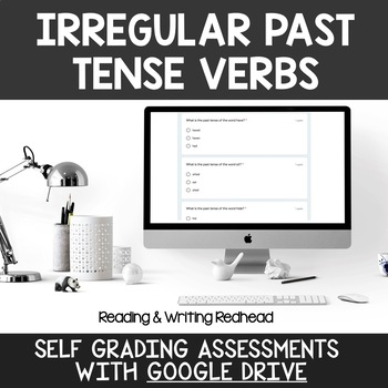 Digital Self Grading Irregular Past Tense Verbs Assessments for Google Drive