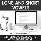 Digital Self Grading Long and Short Vowels Assessments for