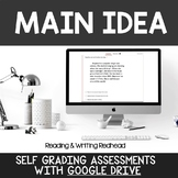 Digital Self Grading Main Idea Assessments for Google Drive