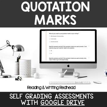 Digital Self Grading Quotation Marks Assessments for Google Drive
