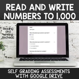 Digital Self Grading Read & Write Numbers to 1,000 Assessm