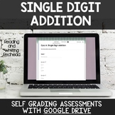 Single Digit Addition Digital Self Grading Assessments for