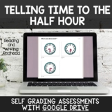 Digital Self Grading Telling Time to the Half Hour Assessm
