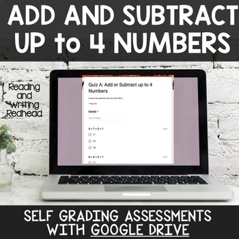 Digital Self Grading +/- Up to Four Numbers Assessments for Google Drive