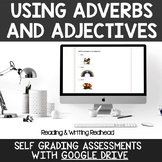 Digital Self Grading Using Adverbs and Adjectives Assessments for Google Drive