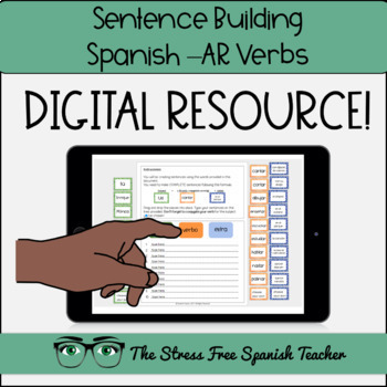 Digital Sentence Structure Practice Spanish -AR verbs Building Spanish Sentences