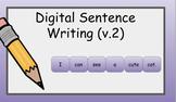 Digital Sentence Writing Activity (V.2) - EDITABLE