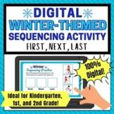 Digital Sequencing Activity for Kindergarten   1st Grade   2nd Gr - Winter Theme