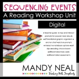 Digital Sequencing Events Reading Workshop Unit | Distance