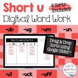 Digital Short u Word Sorts with Google Slides™ for Remote Learning