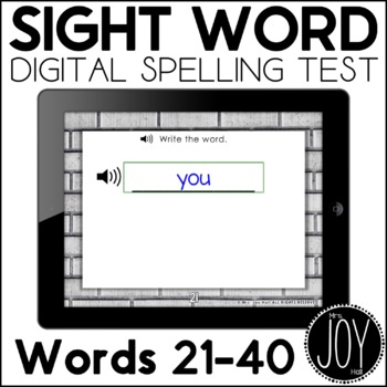Digital Sight Word Spelling Test for Words 21-40 - Distance Learning