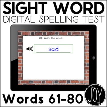 Digital Sight Word Spelling Test for Words 61-80 - Distance Learning