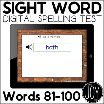 Digital Sight Word Spelling Test for Words 81-100 - Distance Learning