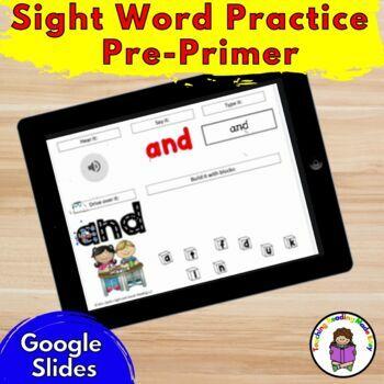 Digital Sight Words : PrePrimer Activities for Google Classroom