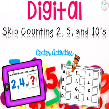 Digital Skip Counting 2,5 and 10's Center Activities