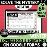 6th Grade Digital Solve the Mystery Expressions and Equations | Winter Themed