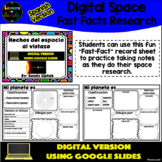 Digital Space Fast Facts (Spanish Version) - Google Classr