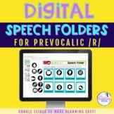 Digital Speech Folder for prevocalic /r/ - Google Slide Templates
