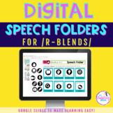 Digital Speech Folder for /r-blends
