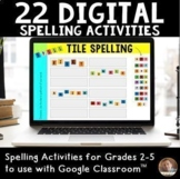 Digital Spelling Activities for Grades 2-5