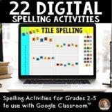 Digital Spelling Activities for Grades 2-5: Bundle of 22