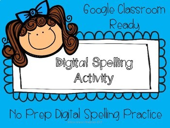 Digital Spelling Activity-Google Drive