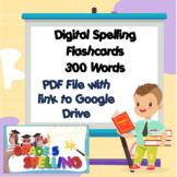 Digital Spelling Flashcards 5th Grade with 300 words-Edita