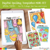Digital Spelling Word Practice Templates Mini Set Spring Themed