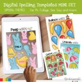 Digital Spelling Word Practice Templates Mini Set Spring Themed