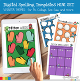 Digital Spelling Word Practice Templates Mini Set Winter Themed