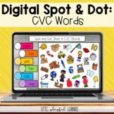 Digital Spot & Dot: CVC Words for Google Classroom, PowerP