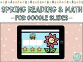 Digital Spring Reading & Math for Google Slides