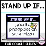 Digital Stand Up If...