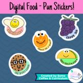 Digital Stickers | Food Pun Stickers | Digital Student Rew