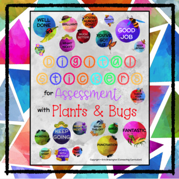 Digital Stickers for Assessment with Plants and Bugs